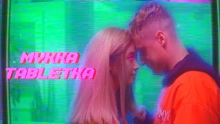 Видео МУККА - ТАБЛЕТКА (Official video) (автор: МУККА)