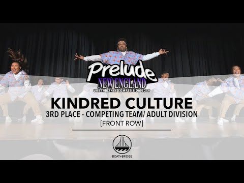 (3rd Place - Tie) Kindred Culture [FRONT ROW] || PRELUDE NEW ENGLAND 2019 || #PRELUDENE2019