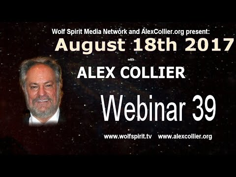 Alex Collier *LIVE* August 18, 2017 - 39th Webinar - Promo V