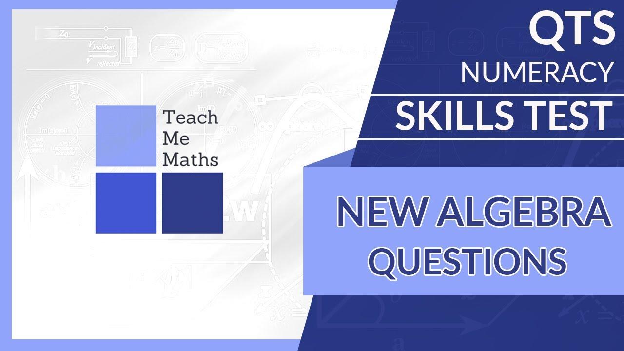 QTS numeracy skills test - Algebra questions - YouTube