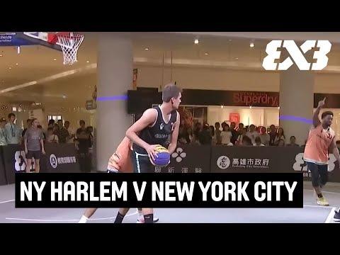 NY Harlem v New York City   Final Full Game   FIBA 3x3 Kaohsiung City Challenger