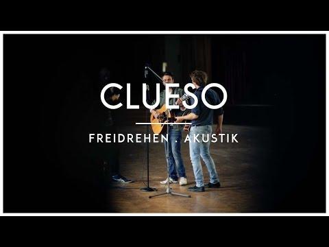 Clueso - Freidrehen (Akustik Version)