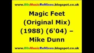 Magic Feet (Original Mix) - Mike Dunn