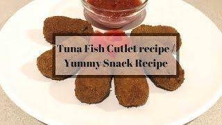 Tuna Fish Cutlet Recipe / Yummiest evening Snack - Canned Tuna