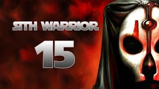 Sith Warrior - Part 15 (MASTER YONLACH - Star Wars: The Old Republic SWTOR Let's Play Gameplay)