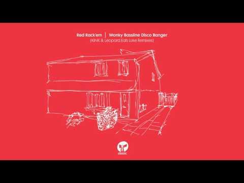 Red Rack'em 'Wonky Bassline Disco Banger' (KiNK Remix)