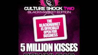 LOMATICC - 5 MiLLiON KiSSES Culture Shock 2 Black Market !!!BRAND NEW SINGLE!!!!