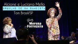 Alcione e Luciana Mello - Tom Brasil/SP