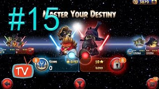 Angry Birds Star Wars 2 - Part 15 Master Your Destiny - Gameplay Walkthrough