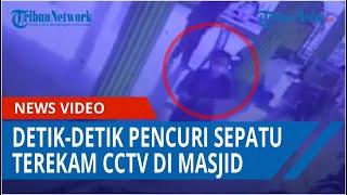 Detik Detik Pencuri Sepatu Terekam CCTV Di Masjid Tanjungmorawa, Korban Terpaksa Pulang Nyeker