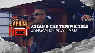 Download lagu #JammingHot : Azlan & The Typewriters - Jangan Khianati Aku