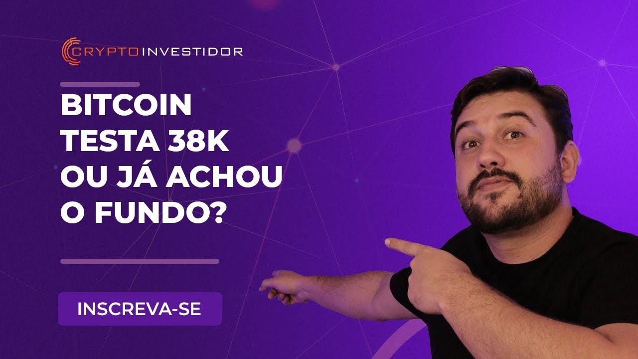 Download BITCOIN TESTA 38K OU JA ACHOU O FUNDO