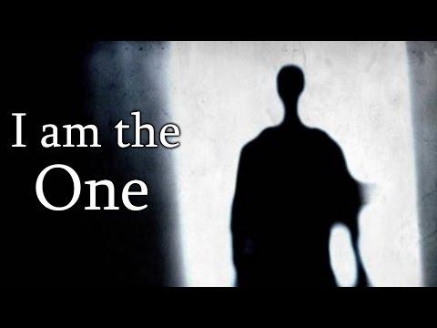 """""""I am the One"""" Creepypasta"""