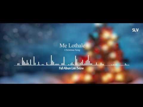 Me Lothale - Sinhala Christmas Song