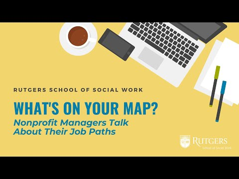 What's On Your MAP? Nonprofit Managers Talk About Their Job Paths