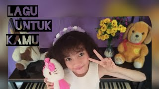 Alyssa Dezek - Lagu Untuk Kamu Cover by Dieva Dunia