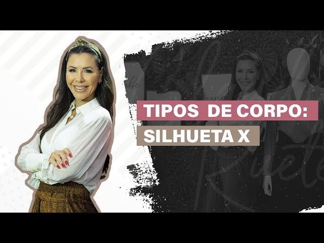 SILHUETAS: TORÇO TIPO X | CLAUDIA RUETE