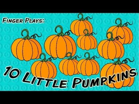 10 Little Pumpkins  Halloween finger play for children