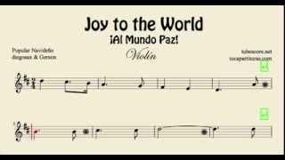 Joy to the World Partitura de Violin Al Mundo Paz Villancico
