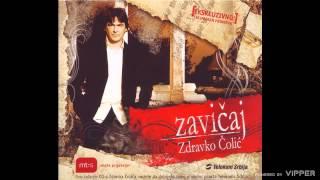 Zdravko Colic - Sto puta - (Audio 2006)