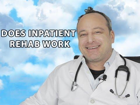 Does Inpatient Rehab Work - 24/7 Helpline Call 1(800) 615-1067