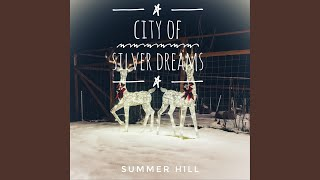 City of Silver Dreams
