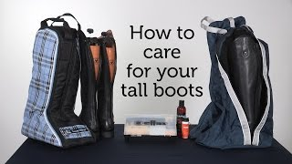 How to care for your tall boots