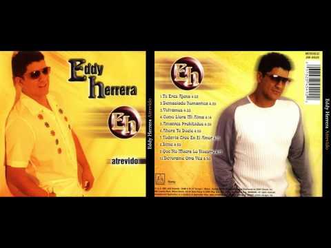 Eddy Herrera: Devórame Otra Vez