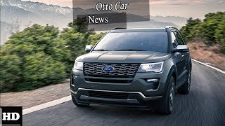 Hot News !!! 2018 Ford Explorer Interior and Infotainment Overview