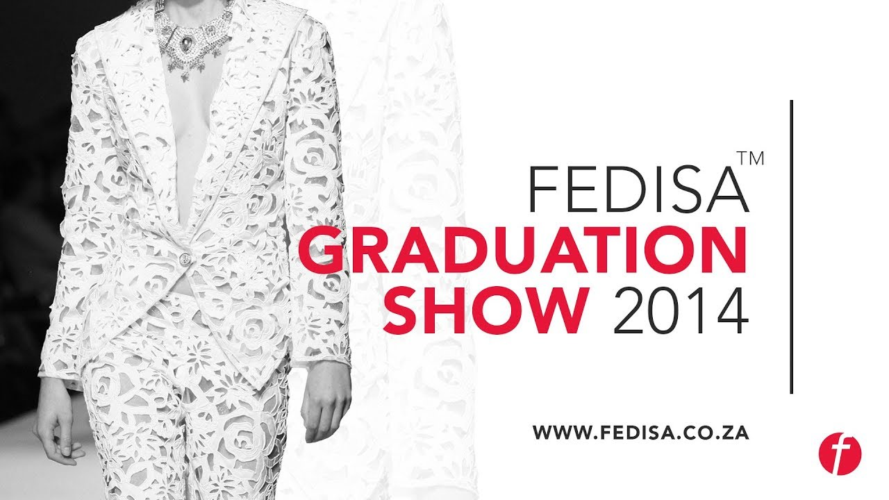 Fedisa Graduate Collection Show Youtube