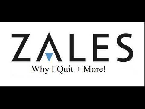 The Reasons Why i Quit Zales - My Story