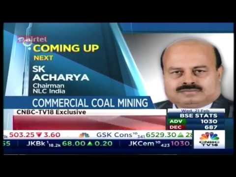 Dr. S.K Acharya CMD,NLCIL interview on  Commercial Coal Mining @ CNBC