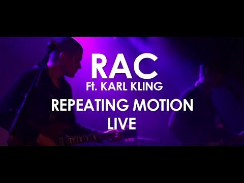 RAC ft. Karl Kling - Repeating Motion - [ Live in Paris ]