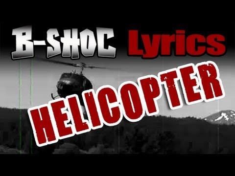 B-SHOC - Helicopter (Lyrics)