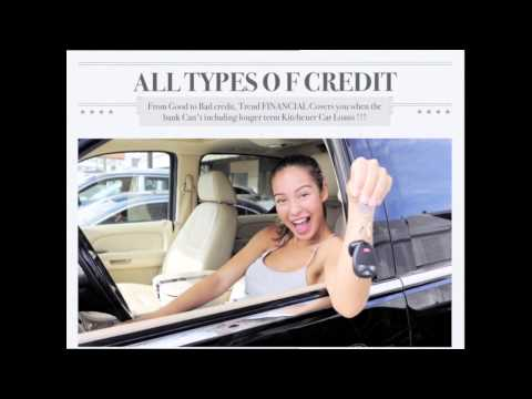 Car Loans Kitchener - for Good Credit, Bad Credit, Specialty Vehicles