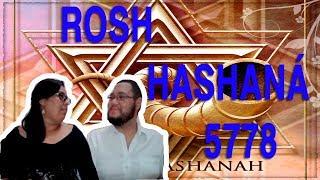 Rosh Hashaná 5778 - Ano Novo Judaico