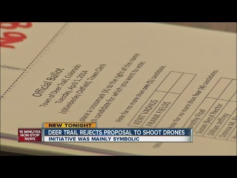 Deer Trail Rejects Proposal To Shoot Down Drones