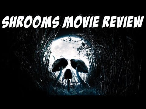 Shrooms (2007) Movie Review