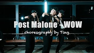 Wow. - Post Malone Step up Taiwan 舞力全開 Choreography Ting