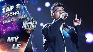 Giọng Ca Bất Bại | Tập 8: Mỹ Lệ khiến Lam Trường vô cùng hài lòng với lựa chọn ở vòng thách đấu