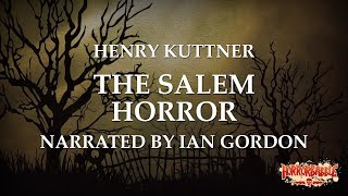 """The Salem Horror"" by Henry Kuttner / A Cthulhu Mythos Story"