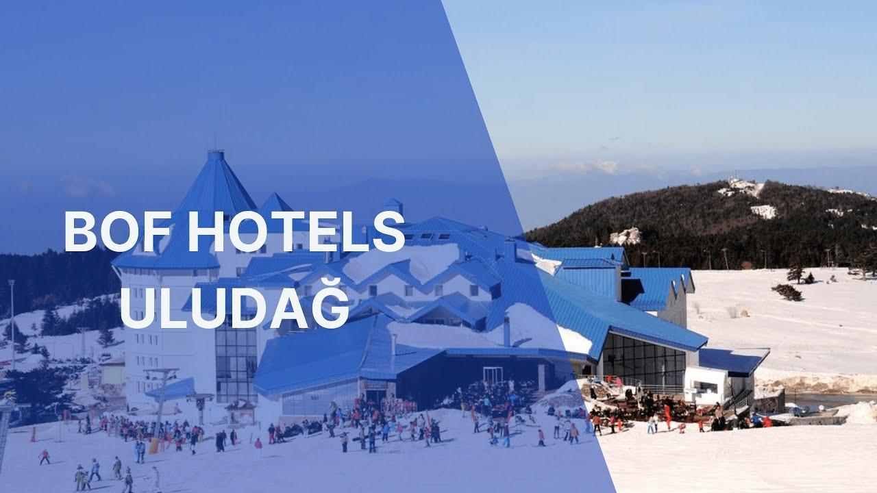 bof hotels uludağ | neredekal - youtube