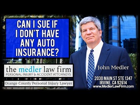 Can I Sue If I Don't Have Any Auto Insurance?