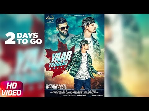2 Days To Go   Yaar Trudeau   Kambi   Harj Nagra   Rush Toor   Releasing 19th Feb 2018