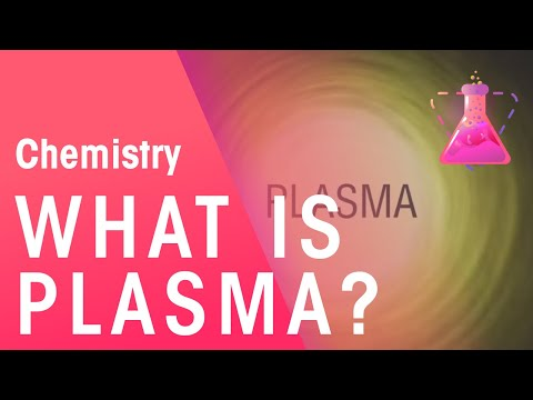 What Is Plasma | Chemistry for All | FuseSchool