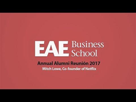 Creating a Winning Culture - Mitch Lowe, cofudador de Netflix | EAE Business School
