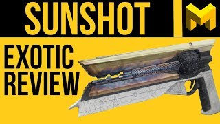 Destiny 2 Sunshot Exotic Review: Powerful PVE Hand Cannon