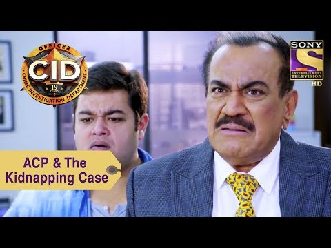 Your Favorite Character | ACP Pradyuman Works On The Kidnapping Case | CID