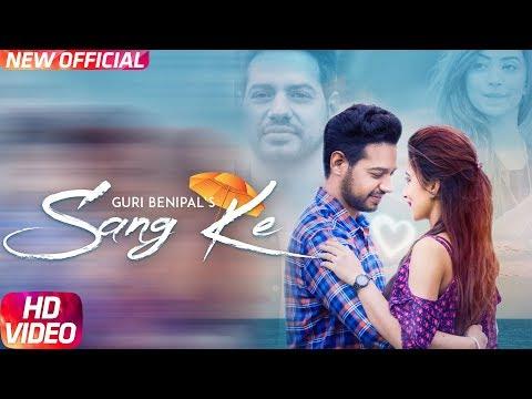 Sang Ke (Full Video)   Guri Benipal   G Guri   Singh Jeet   Latest Punjabi Song 2018   Speed Records
