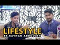 Live Lifestyle । Sk Rayhan Abdullah । Address । Family । Biography 2017